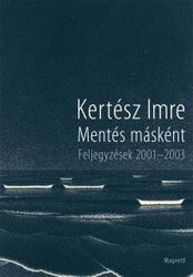 Kertész Imre: Save as... book cover
