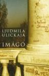 Ljudmila Ulickaja: Imágó