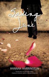 Hannah Harrington: Saving June