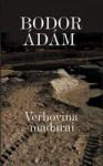 Bodor Ádám: Verhovina madarai