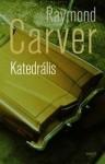 Raymond Carver: Katedrális