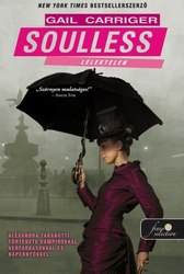 Gail Carriger: Soulless - Lélektelen