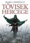 Mark Lawrence: Tövisek hercege
