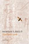 Darvasi László: Vándorló sírok