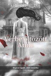 Kendare Blake: A vérbe öltözött Anna