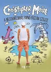 Christopher Moore: A neccharisnyás papnő pajzán szigete