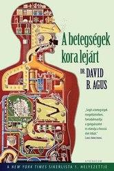 Dr. David B. Agus: A betegségek kora lejárt