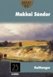 Makkai Sándor: Holttenger