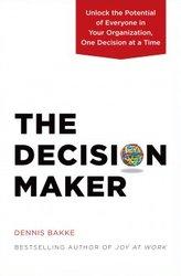 Dennis Bakke: The decision maker