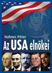 Hahner Péter: Az USA elnökei