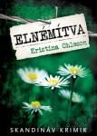 Kristina Ohlsson: Elnémítva