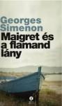 Georges Simenon: Maigret és a flamand lány