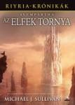 Michael J. Sullivan: Avempartha - Az elfek tornya