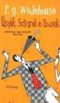 P. G. Wodehouse: Ürgék, Szivarok és Pasasok