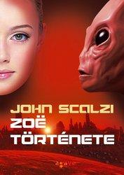 John Scalzi: Zoë története
