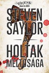 Steven Saylor: A holtak méltósága