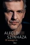 Csáki Judit: Alföldi színháza