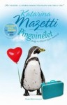Katarina Mazetti: Pingvinélet