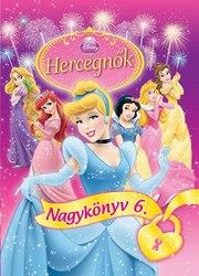 Disney Hercegnők - Nagykönyv 6.