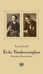 Lewis Carroll: Évike Tündérországban