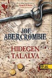 Joe Abercrombie: Hidegen tálalva