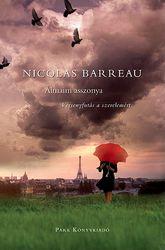 Nicolas Barreau: Álmaim asszonya