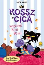 Nick Bruel: Rossz Cica megküzd Béni Bával