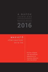 A napok iszkolása - Magvető Notesz 2016.