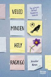 Jennifer Niven: Veled minden hely ragyogó