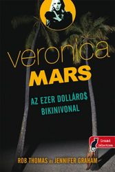 Rob Thomas – Jennifer Graham: Az ezer dolláros bikinivonal