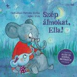 Carl-Johan Forssen Ehrlin: Szép álmokat, Ella!