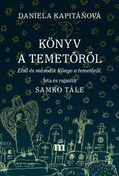 Daniela Kapitánova: Könyv a temetőről