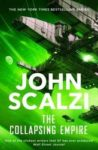 John Scalzi: The Collapsing Empire