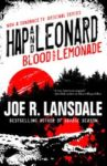 Joe R. Lansdale: Blood and lemonade