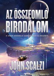 John Scalzi: Az összeomló birodalom