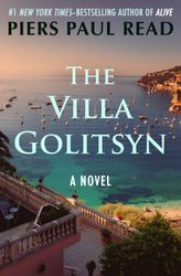 Piers Paul Read: The Villa Golitsyn