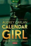 Audrey Carlan: Calendar girl - április - május - június