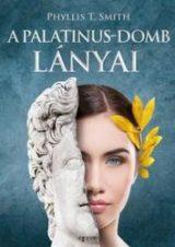 Phyllis T. Smith: A Palatinus-domb lányai