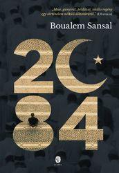 Boualem Sansal: 2084 – A világ vége