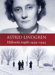 Astrid Lindgren: Háborús napló 1939-1945