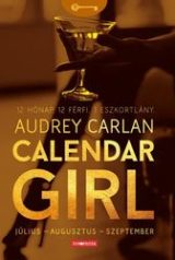 Audrey Carlan: Calendar Girl – Július-Augusztus-Szeptember