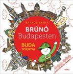 Bartos Erika: Buda tornyai (Brúnó Budapesten-sorozat, 1. rész)