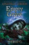 Jonathan Stroud: The Empty Grave (Lockwood & Co-sorozat, 5. rész)
