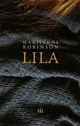 Marilynne Robinson: Lila