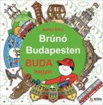 Bartos Erika: Buda hegyei (Brúnó Budapesten-sorozat, 2. rész)