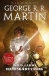 George R. R. Martin (szerk.): Hamiskártyások (Wild Cards-sorozat, 18. rész)