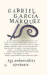 Gabriel García Marquez: Egy emberrablás története
