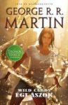 George R. R. Martin (szerk.): Égi ászok (Wild Cards-sorozat, 2. rész)