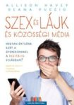 Allison Havey, Dean Puccio: Szex és lájk és közösségi média