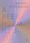 Daniel Kehlmann: A Beerholm-illúzió